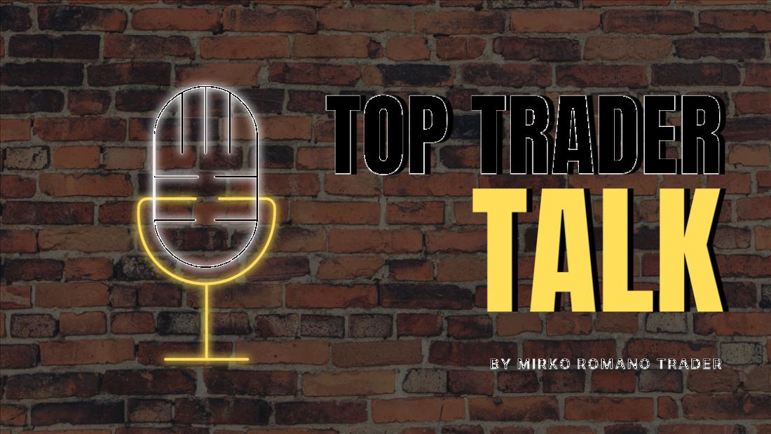 Top Trader Talk by Mirko Romano