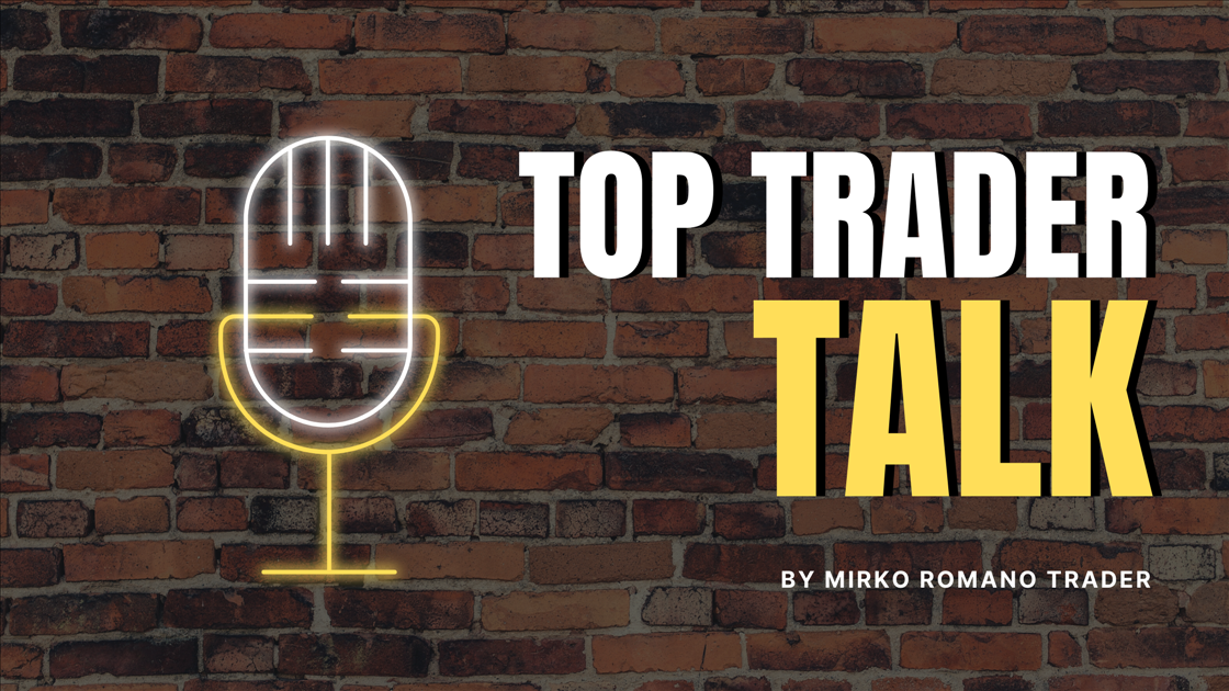 Top Trader Talk by Mirko Romano